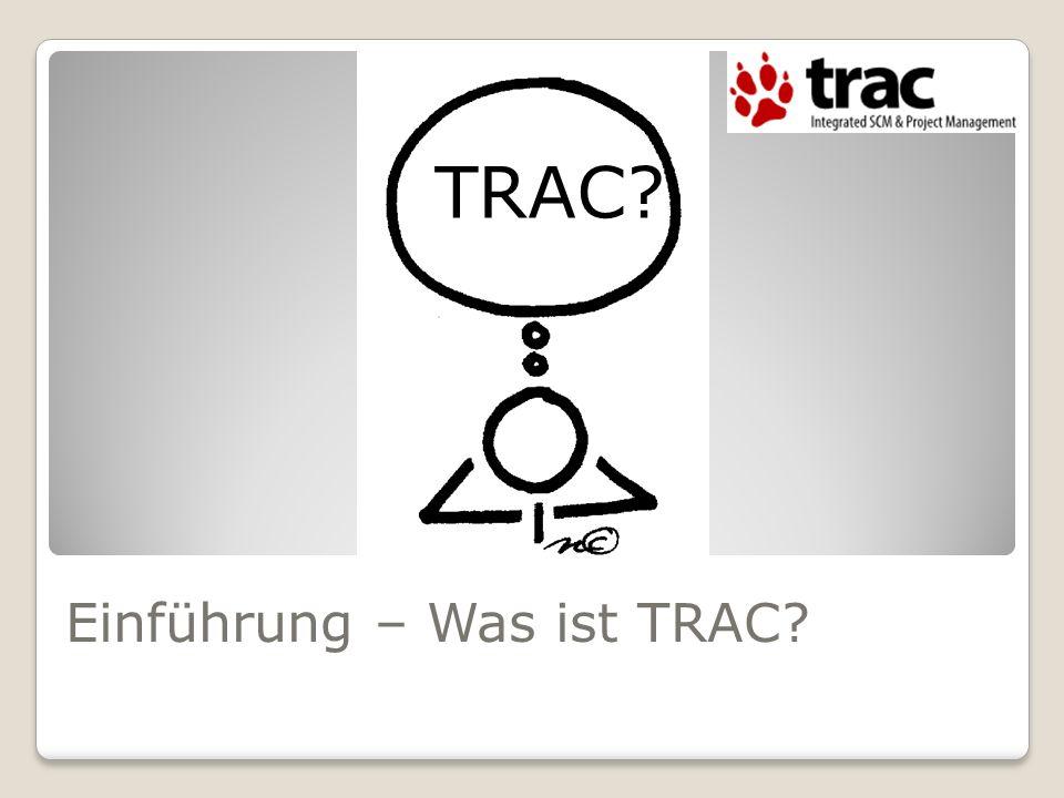 Einführung – Was ist TRAC
