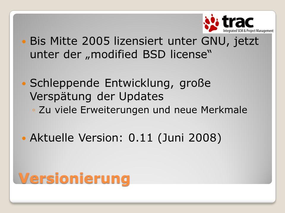 """Bis Mitte 2005 lizensiert unter GNU, jetzt unter der """"modified BSD license"""