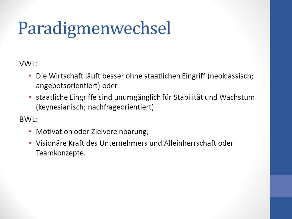 Paradigmenwechsel VWL: BWL: