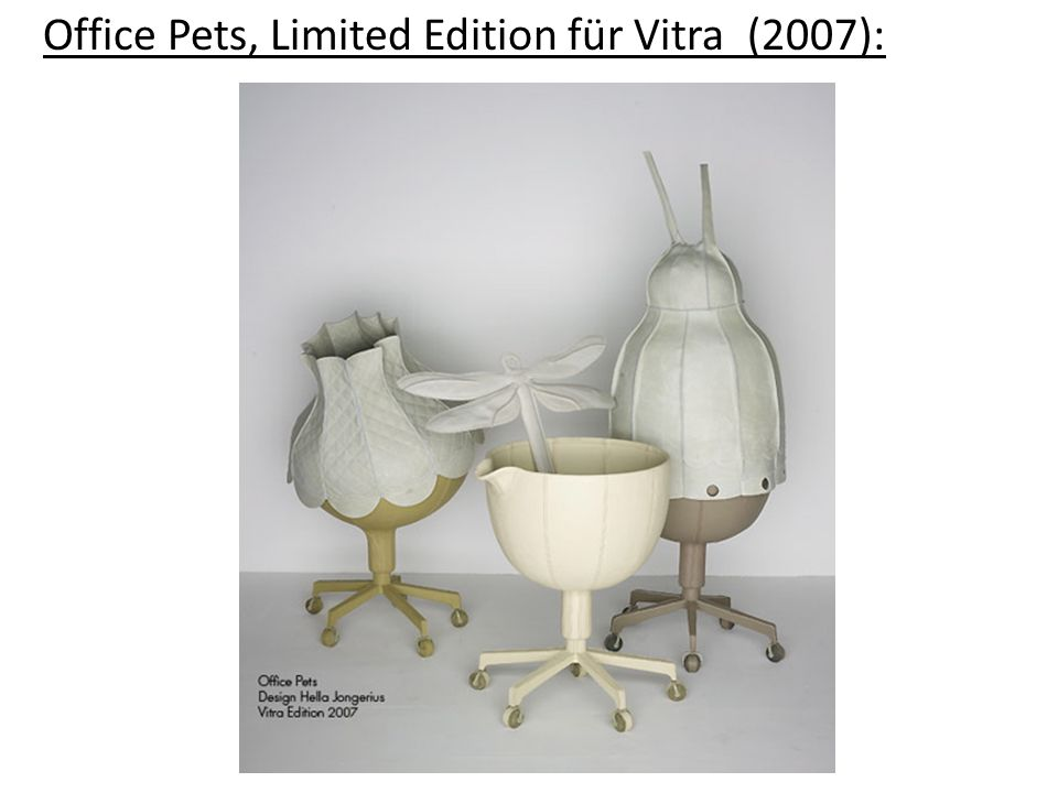 Office Pets, Limited Edition für Vitra (2007):