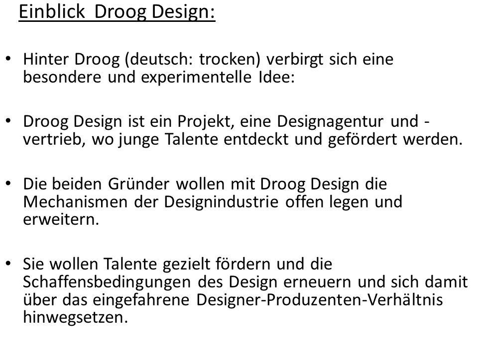 Einblick Droog Design:
