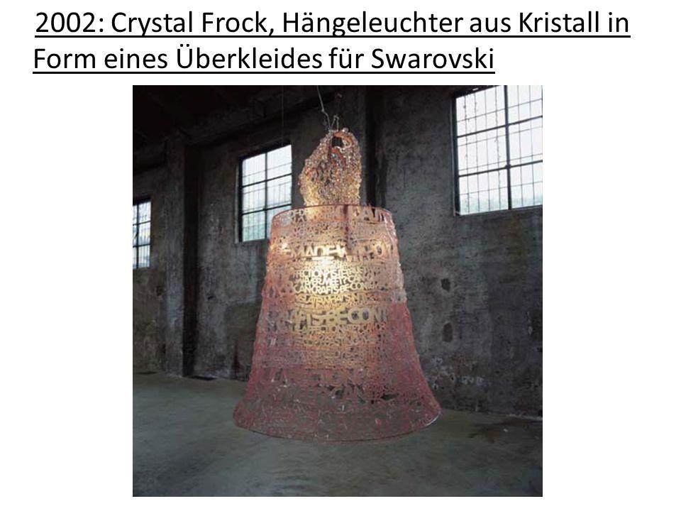 2002: Crystal Frock, Hängeleuchter aus Kristall in Form eines Überkleides für Swarovski