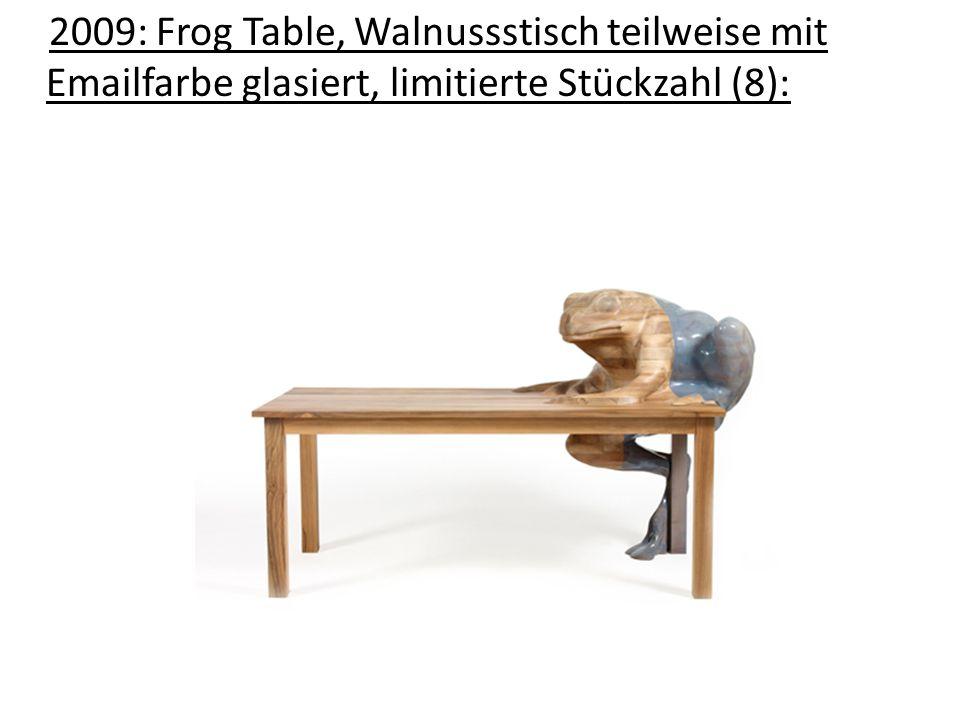 2009: Frog Table, Walnussstisch teilweise mit Emailfarbe glasiert, limitierte Stückzahl (8):