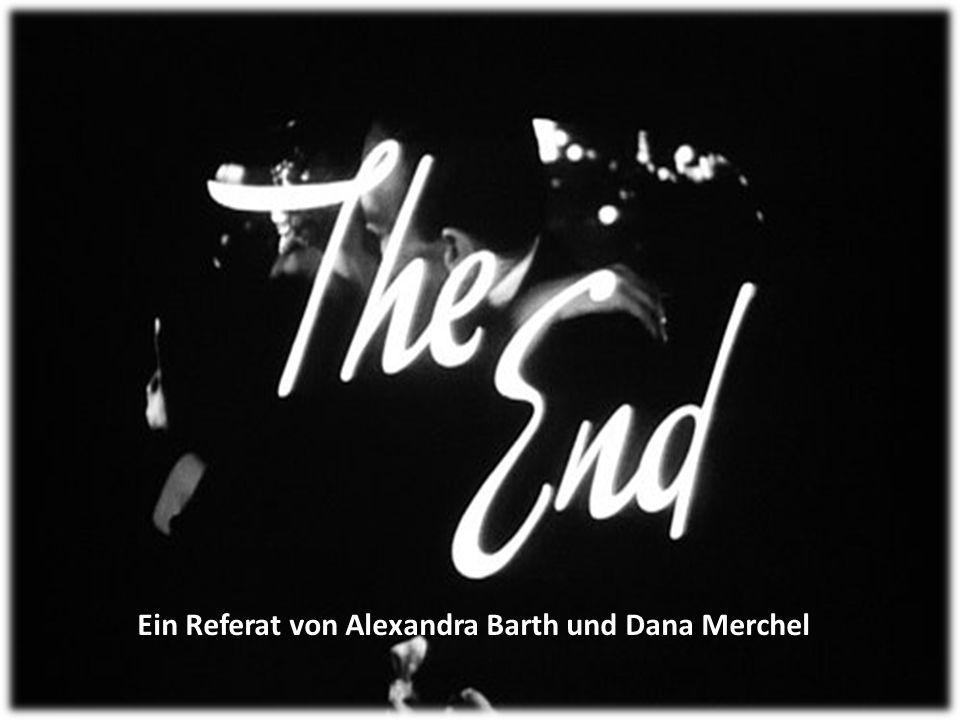 Ein Referat von Alexandra Barth und Dana Merchel
