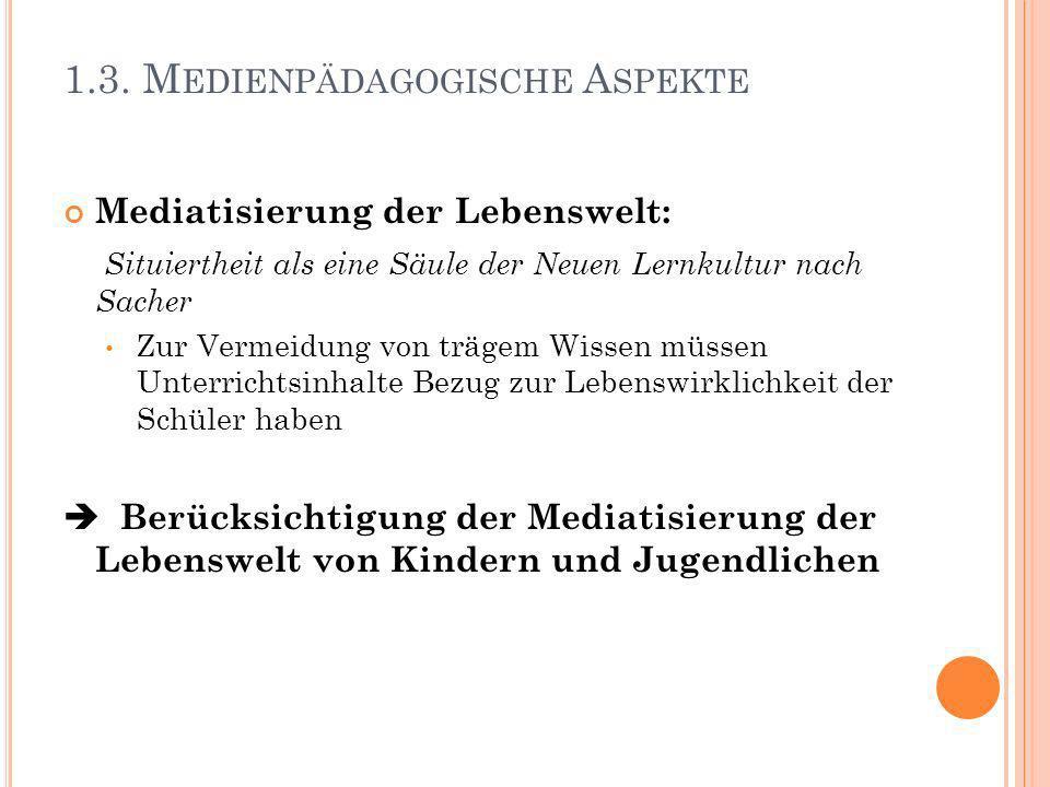 1.3. Medienpädagogische Aspekte