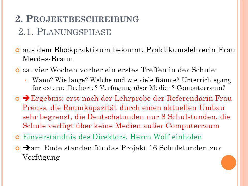 2. Projektbeschreibung 2.1. Planungsphase