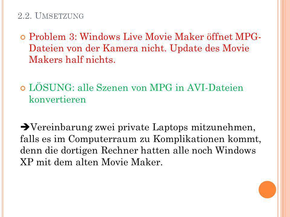 LÖSUNG: alle Szenen von MPG in AVI-Dateien konvertieren