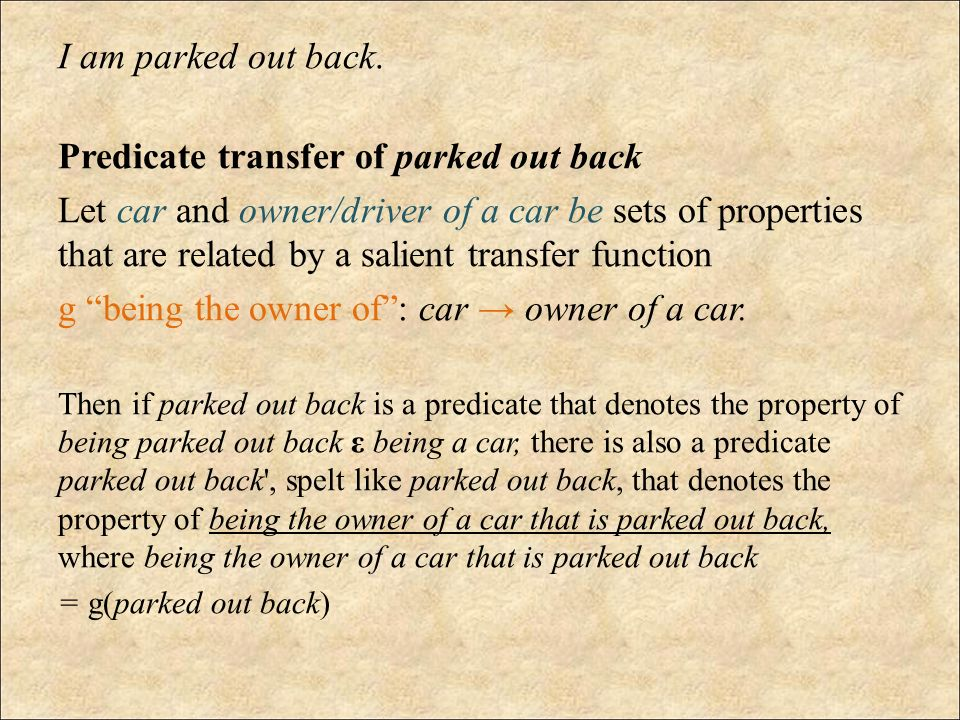 Predicate transfer of parked out back