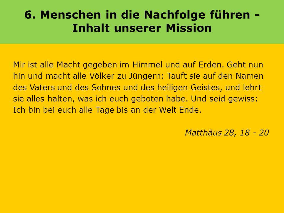 6. Menschen in die Nachfolge führen - Inhalt unserer Mission