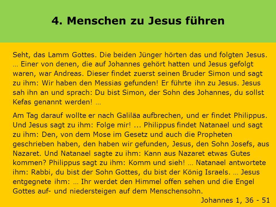 4. Menschen zu Jesus führen
