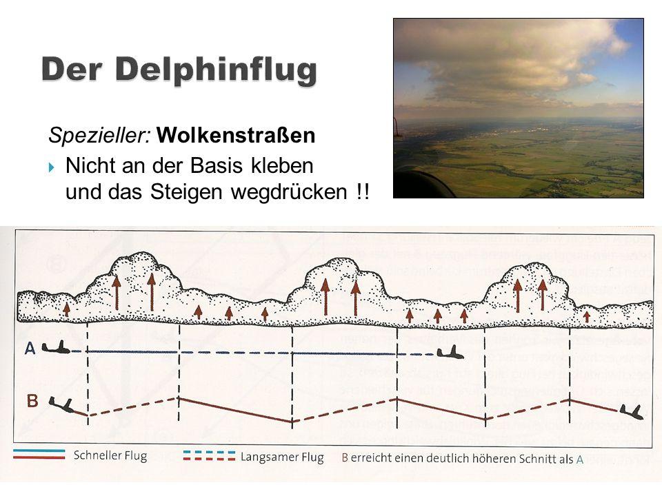 Der Delphinflug Spezieller: Wolkenstraßen