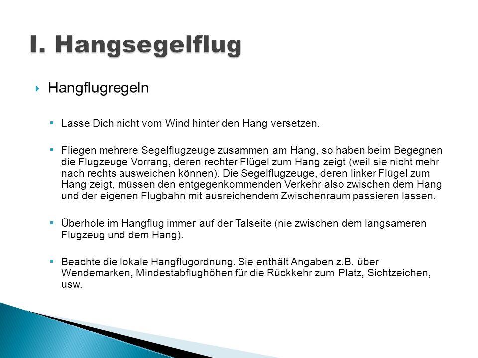 I. Hangsegelflug Hangflugregeln