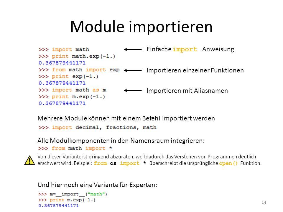 Module importieren Einfache import Anweisung