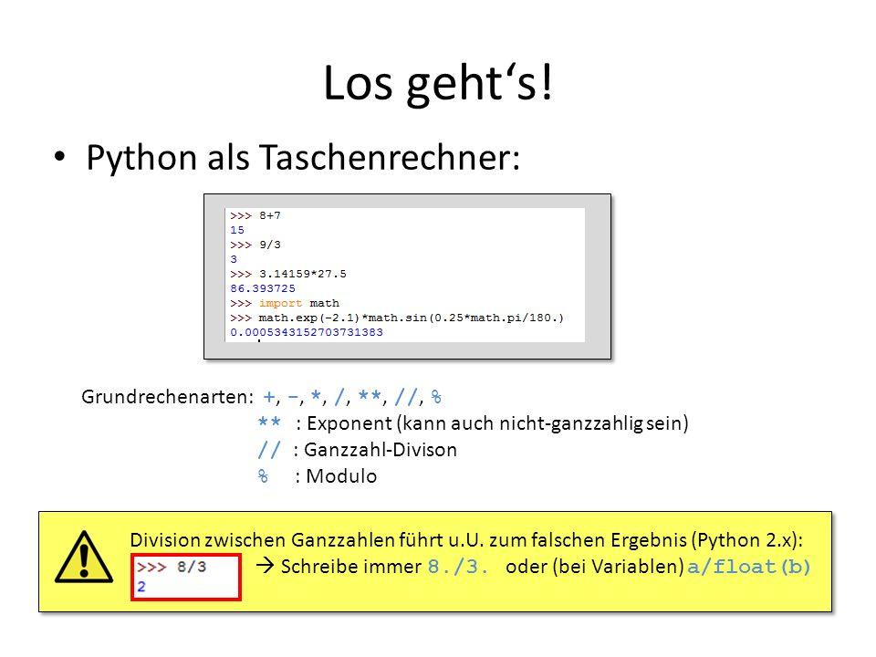 Los geht's! Python als Taschenrechner: