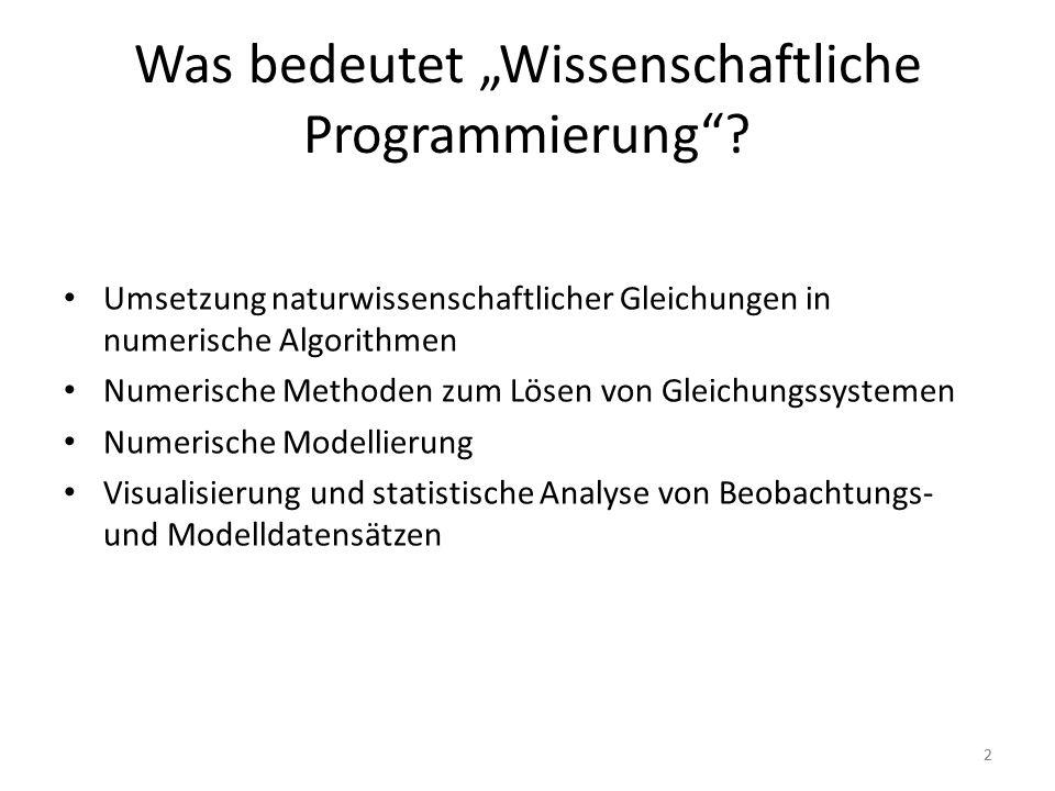 """Was bedeutet """"Wissenschaftliche Programmierung"""