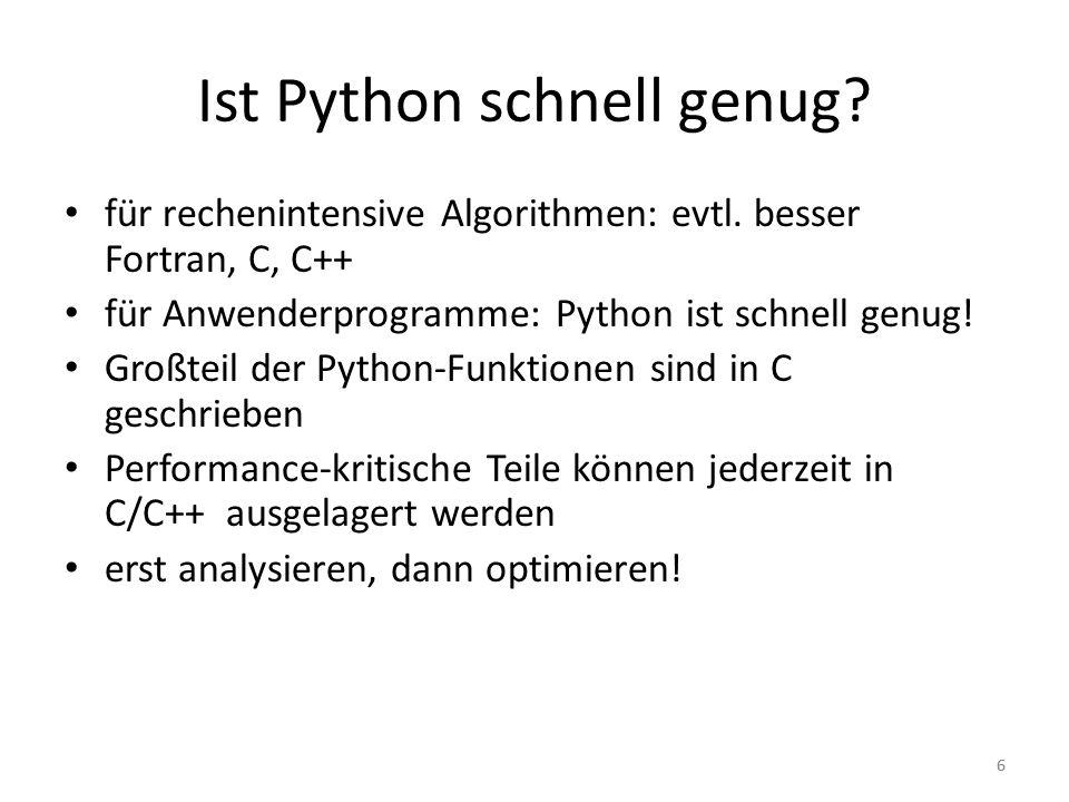 Ist Python schnell genug