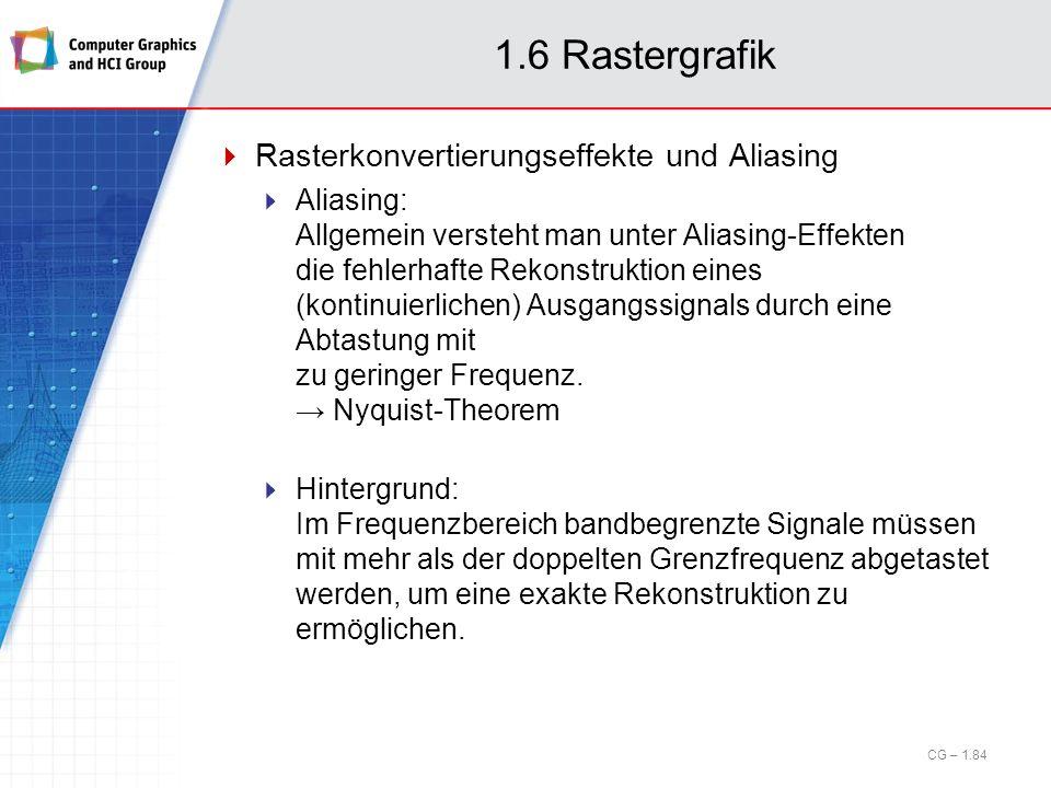1.6 Rastergrafik Rasterkonvertierungseffekte und Aliasing