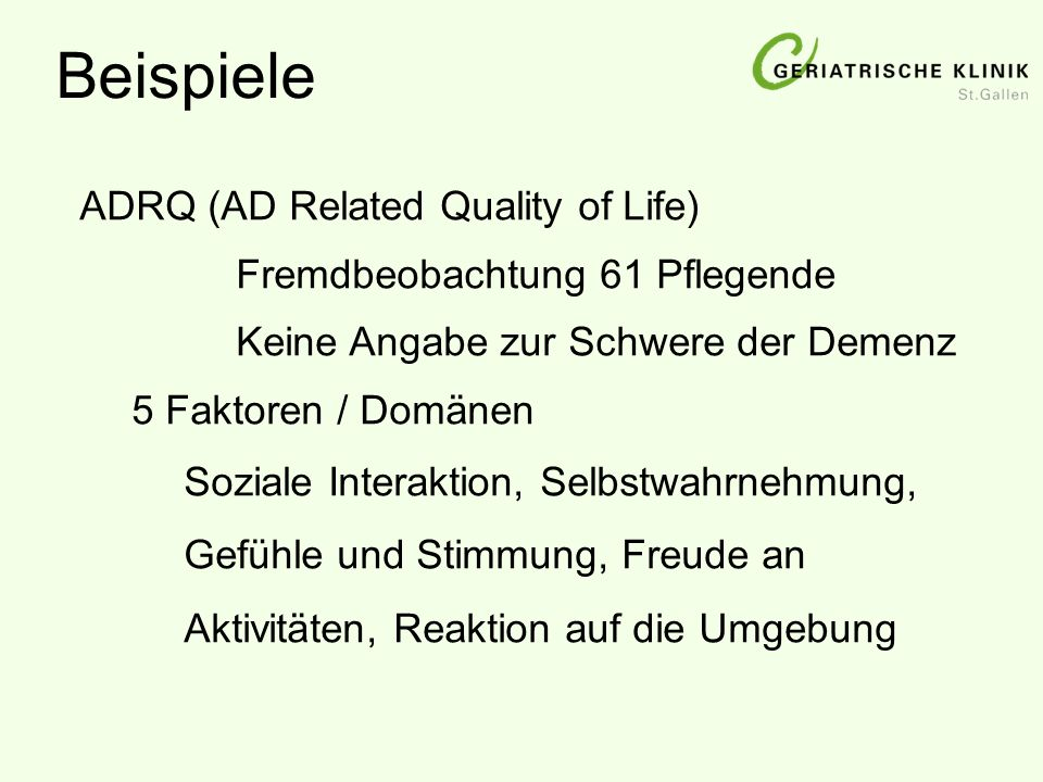Beispiele ADRQ (AD Related Quality of Life)