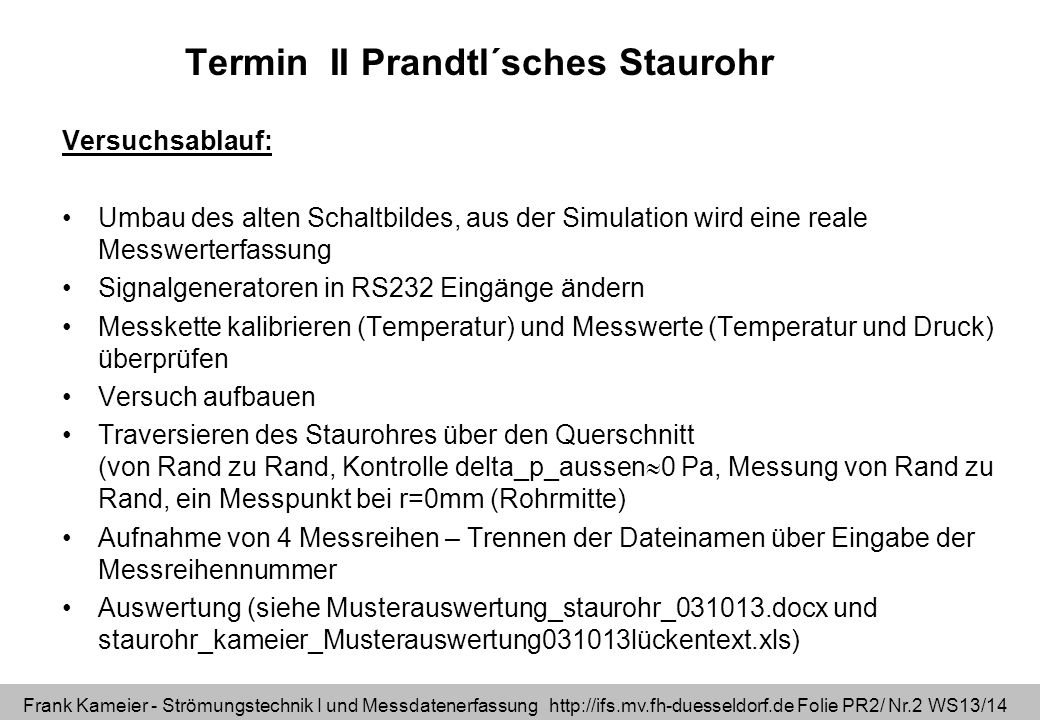Termin II Prandtl´sches Staurohr
