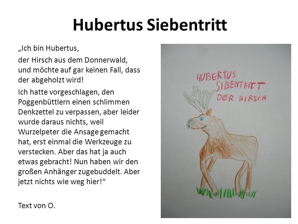 """Hubertus Siebentritt """"Ich bin Hubertus,"""