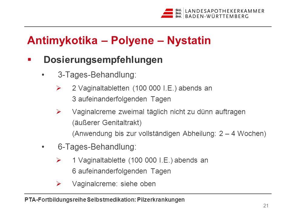 Antimykotika – Polyene – Nystatin