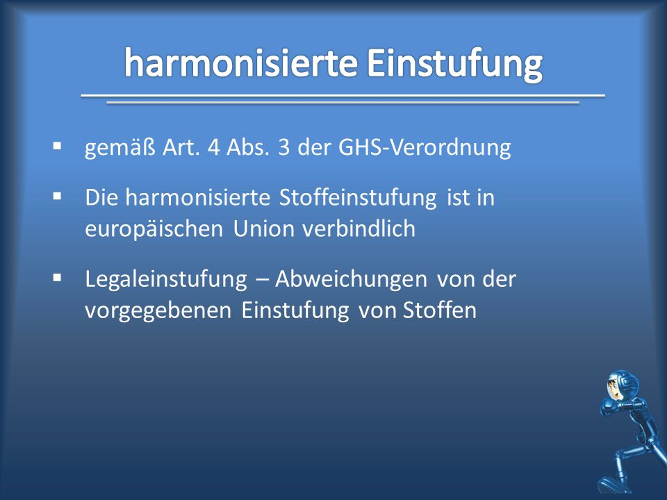 harmonisierte Einstufung