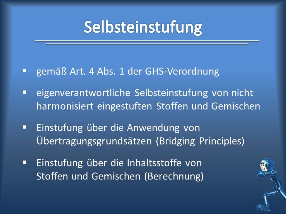 Selbsteinstufung gemäß Art. 4 Abs. 1 der GHS-Verordnung