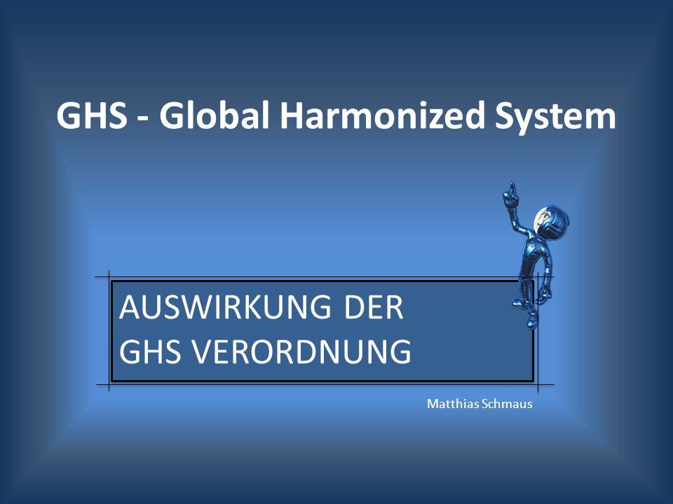 Auswirkung der GHS Verordnung