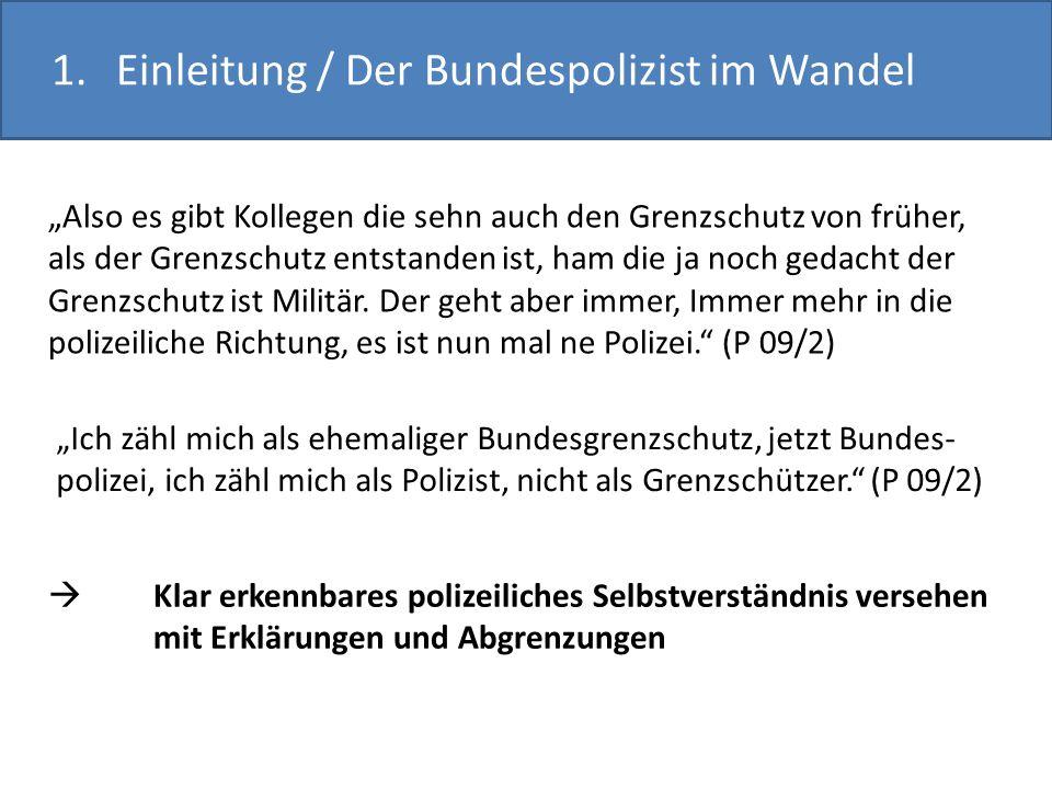 1. Einleitung / Der Bundespolizist im Wandel