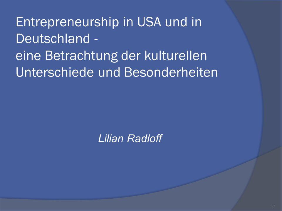 Entrepreneurship in USA und in Deutschland - eine Betrachtung der kulturellen Unterschiede und Besonderheiten