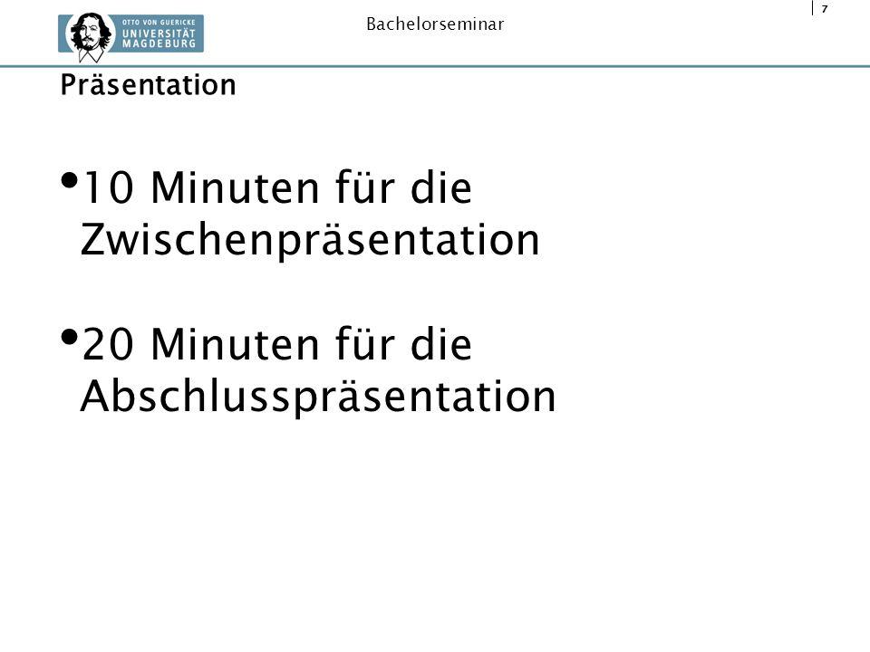 10 Minuten für die Zwischenpräsentation