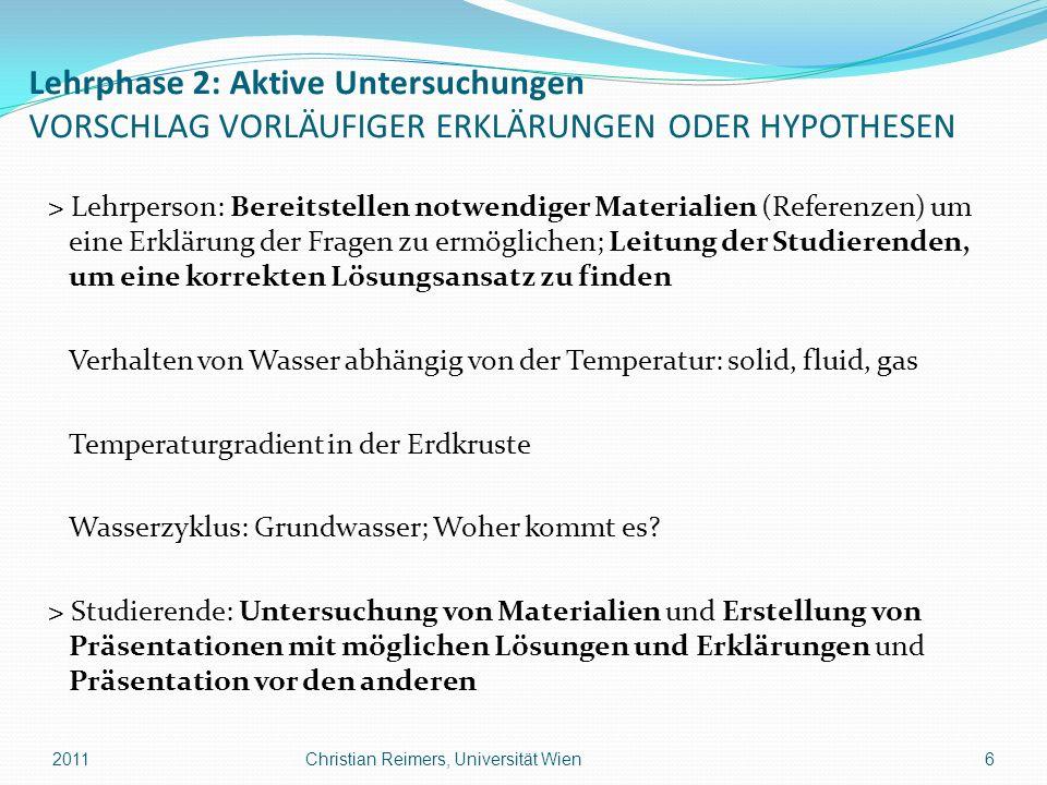 Lehrphase 2: Aktive Untersuchungen VORSCHLAG VORLÄUFIGER ERKLÄRUNGEN ODER HYPOTHESEN