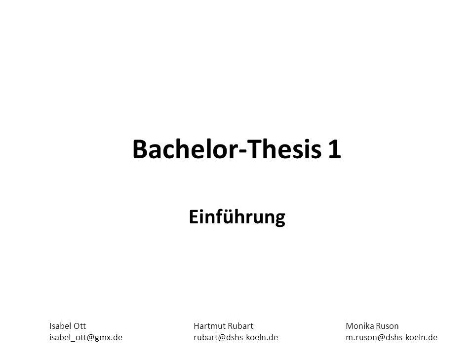 Bachelor-Thesis 1 Einführung Isabel Ott isabel_ott@gmx.de
