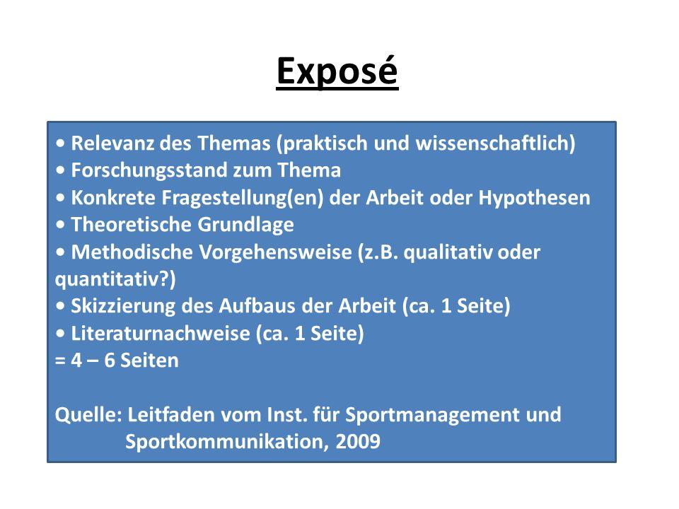 Exposé • Relevanz des Themas (praktisch und wissenschaftlich)