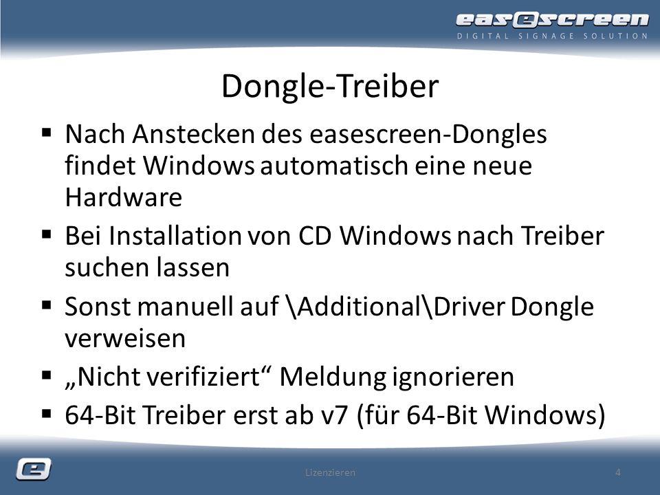 Dongle-Treiber Nach Anstecken des easescreen-Dongles findet Windows automatisch eine neue Hardware.