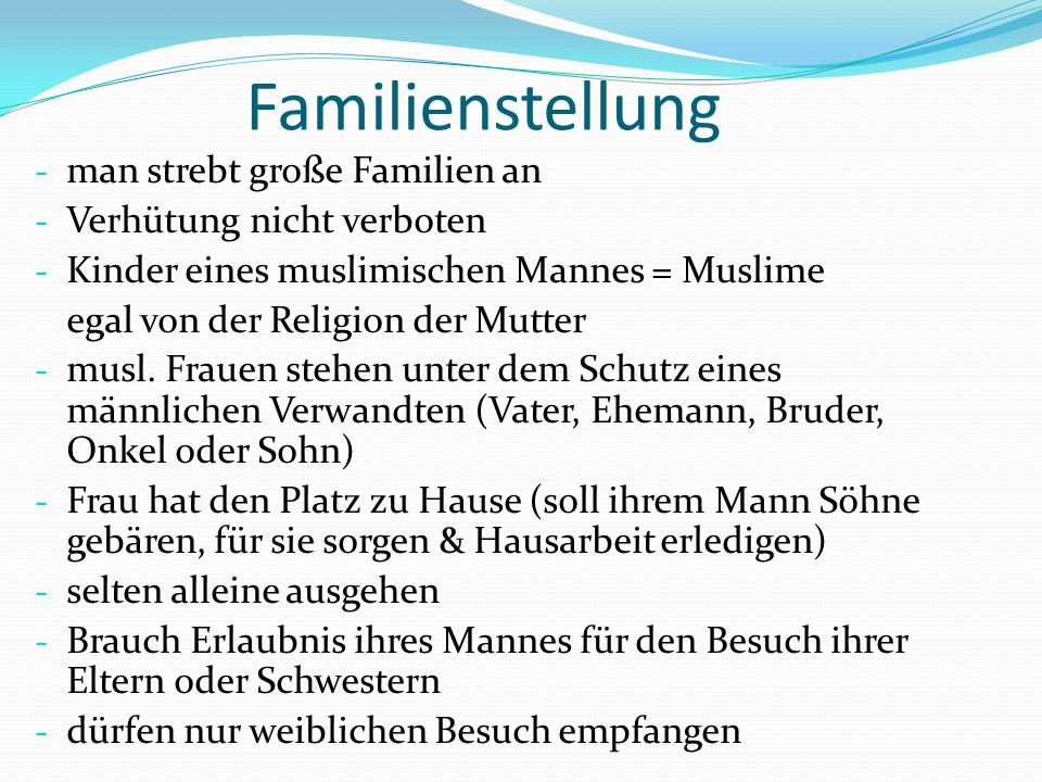 Familienstellung man strebt große Familien an Verhütung nicht verboten
