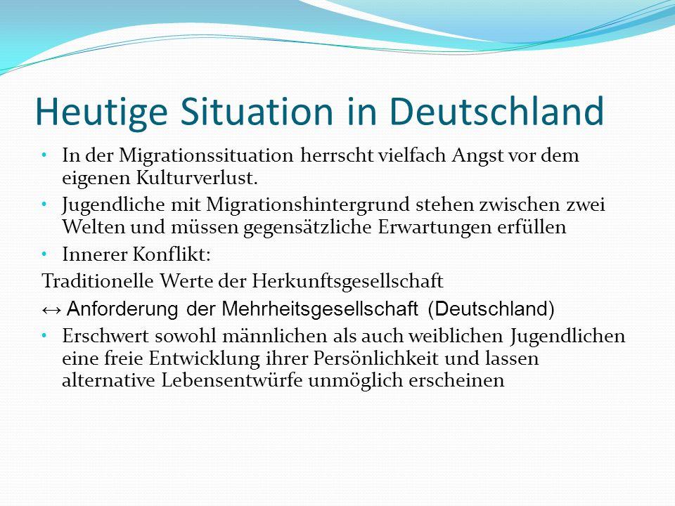 Heutige Situation in Deutschland