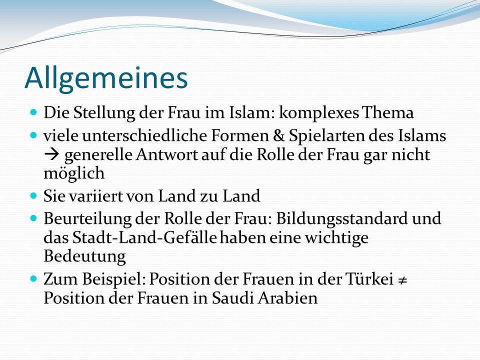Allgemeines Die Stellung der Frau im Islam: komplexes Thema