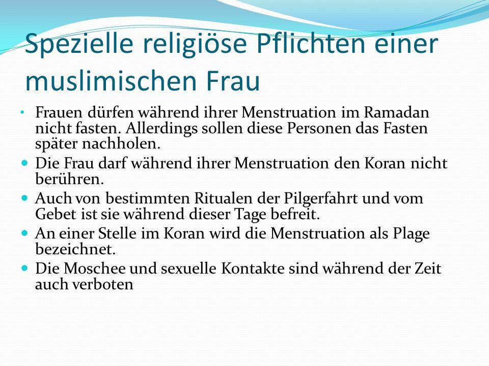 Spezielle religiöse Pflichten einer muslimischen Frau