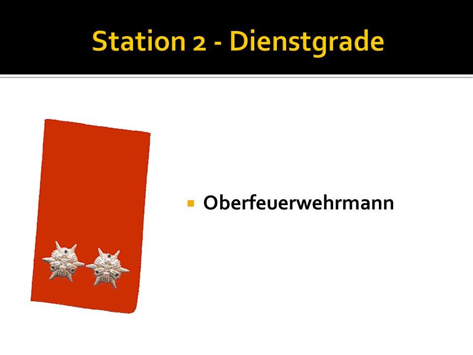 Station 2 - Dienstgrade Oberfeuerwehrmann