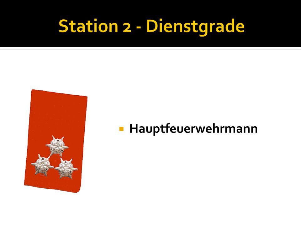Station 2 - Dienstgrade Hauptfeuerwehrmann