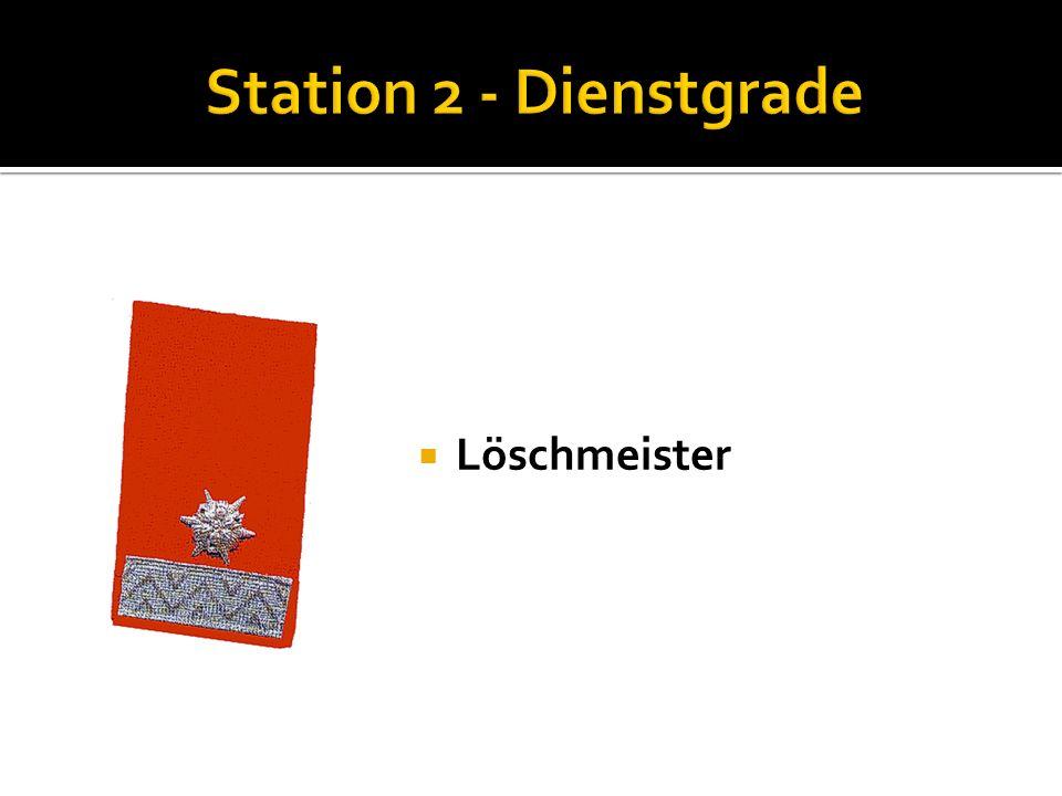 Station 2 - Dienstgrade Löschmeister