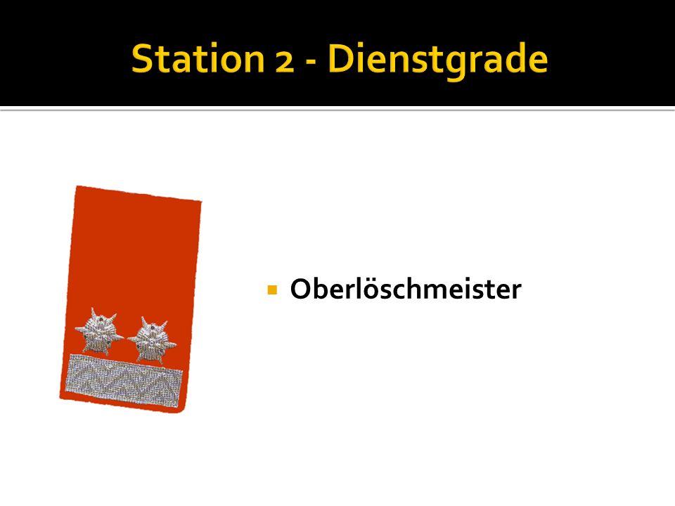 Station 2 - Dienstgrade Oberlöschmeister
