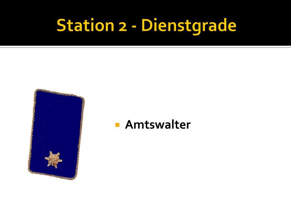 Station 2 - Dienstgrade Amtswalter