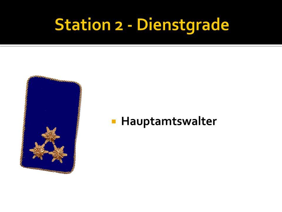 Station 2 - Dienstgrade Hauptamtswalter