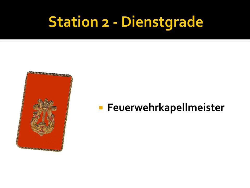 Station 2 - Dienstgrade Feuerwehrkapellmeister