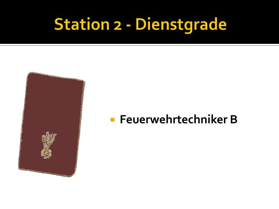 Station 2 - Dienstgrade Feuerwehrtechniker B