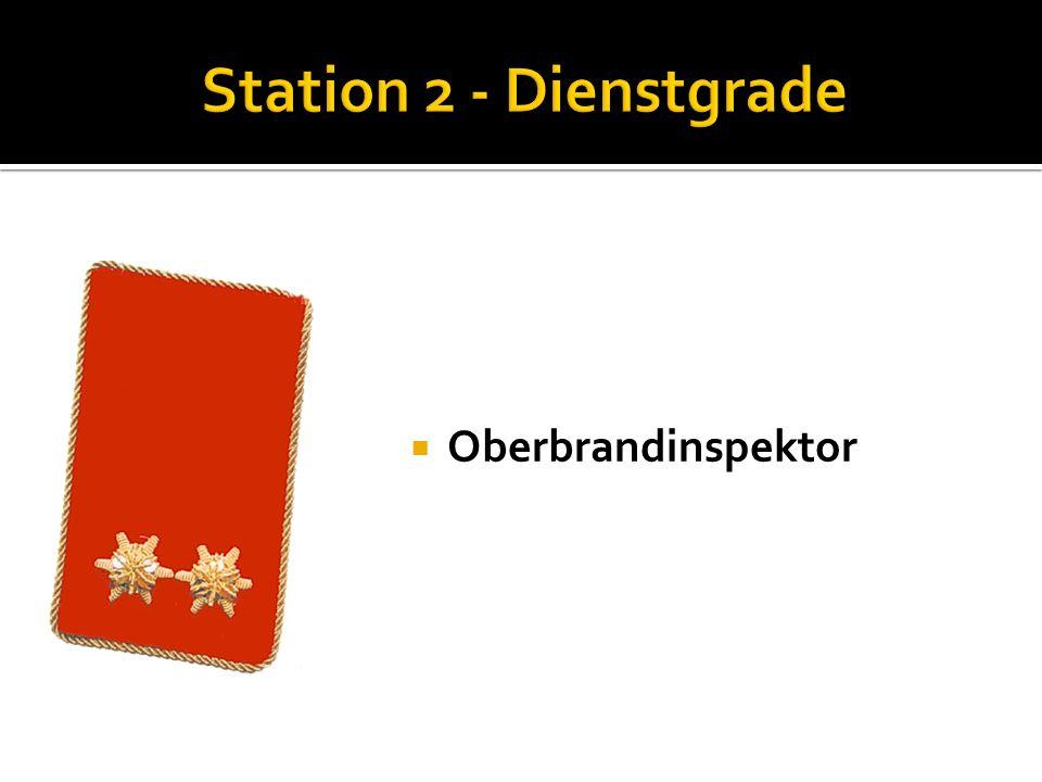 Station 2 - Dienstgrade Oberbrandinspektor