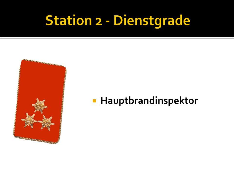 Station 2 - Dienstgrade Hauptbrandinspektor