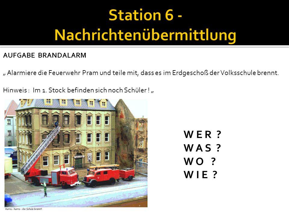 Station 6 - Nachrichtenübermittlung